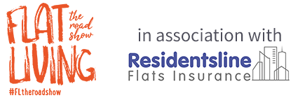 Flat Living the roadshow in association with Residentsline Insurance #FLtheroadshow