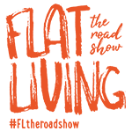 Flat Living the roadshow #FLtheroadshow